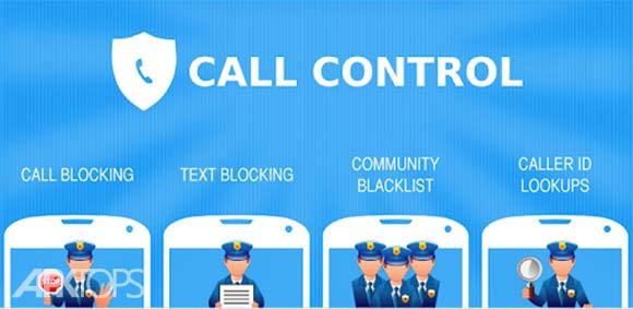 Call Control - SMS/Call Blocker. Block Spam Calls! دانلود برنامه مدیریت و مسدود سازی تماس و پیامک