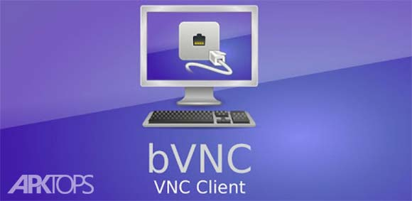 bVNC Pro - Secure VNC Viewer دانلود برنامه نمایش امن وی ان سی