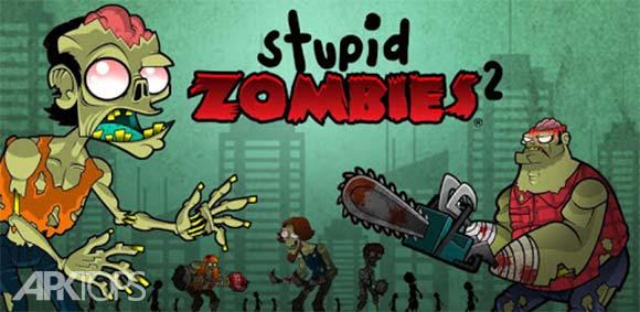 Stupid Zombies 2 دانلود بازی زامبی های احمق2