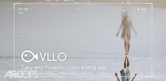 VLLO - Easy and Powerful Video editing app دانلود برنامه ویرایش ساده و حرفه ای ویدئو ها