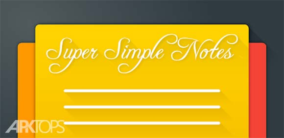Notes (Super Simple Notes) دانلود برنامه ثبت یادداشت ها