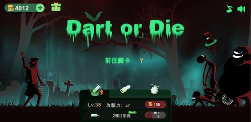 Dart or Die
