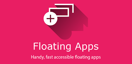 Floating Apps Pro