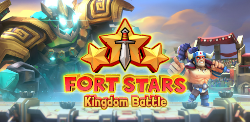 Fort Stars: Kingdom Battle