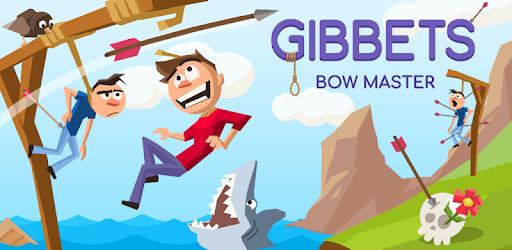 Gibbets: Bow Master
