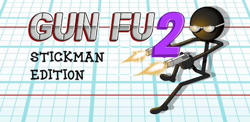 Gun Fu: Stickman 2 - Fun Shooting Games