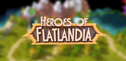 Heroes of Flatlandia