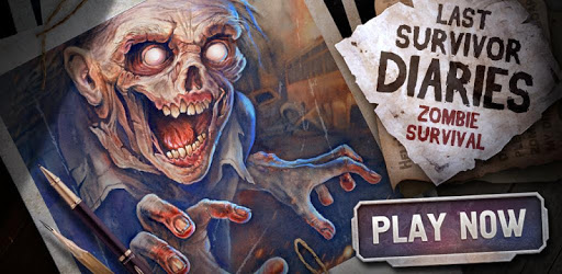 Last Survivor Diaries - Zombie Survival