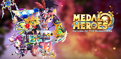 Medal Heroes : Return of the Summoners