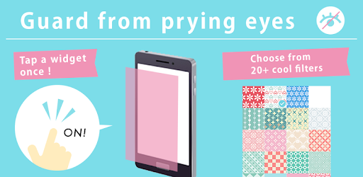 Privacy Filter Pro - guard from prying eyes