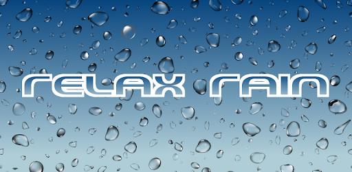 Relax Rain - Rain sounds: sleep and meditation