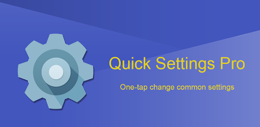 Super Quick Settings Pro - Toggles & AD Free
