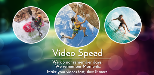 Video Speed Slow Motion & Fast
